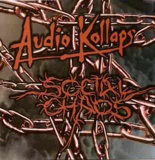 Audio Kollaps / Social Chaos - Music From An Extreme Sick World /Verdade Ou Pesadelo?