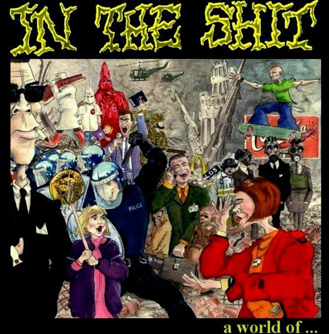 IN THE SHIT - A World of Shit  LP